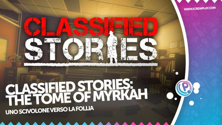 Classified Stories: The Tome of Myrkah recensione