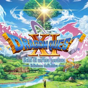 Dragon Quest XI S echi di un'era perduta