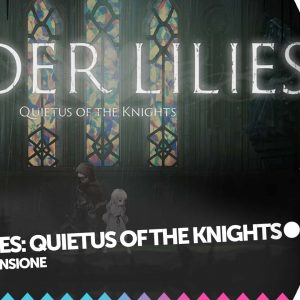 ENDER LILIES: Quietus of the Knights recensione cover
