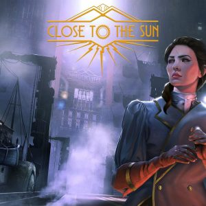 Close to the Sun Epic Games Store