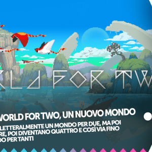 Recensione world for two