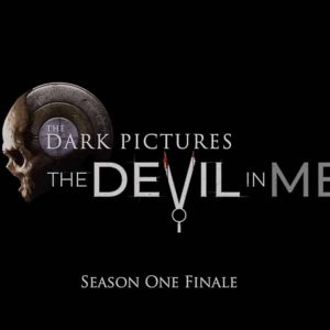 The Dark Picture Anthology - The Devil in Me
