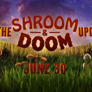 grounded - shroom and doom